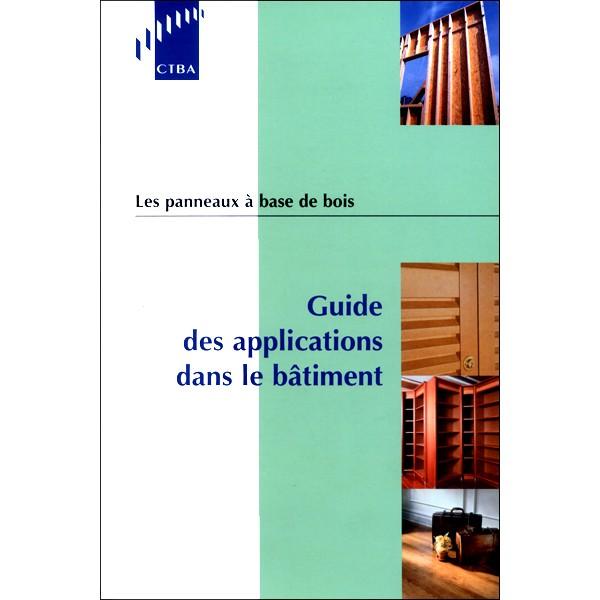 Les panneaux base de bois guide des applications dans for Guide du batiment